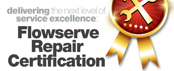 Flowserve Repair Certification